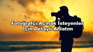 Fotoğrafçı Açmak